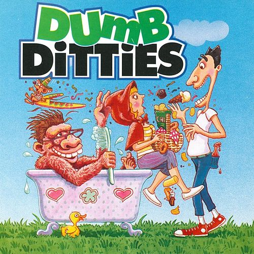 Play & Download Dumb Ditties by Various Artists | Napster