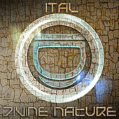 Divine Nature by Ital