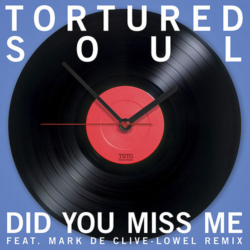 Play & Download Did You Miss Me (Feat Mark De Clive-Lowe Mix) EP by Tortured Soul | Napster