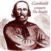 Play & Download Garibaldi Conquers The Beatles by Garibaldi | Napster