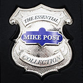 The Essential Mike Post TV Theme Collection by Various Artists