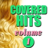 Covered Hits, Volume 1 by Various Artists