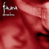 Play & Download Dreamless by Fauna | Napster