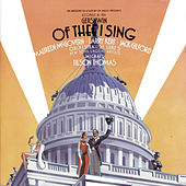 Play & Download Gershwin: Of Thee I Sing and Let 'Em Eat Cake by Orchestra of St. Luke's | Napster
