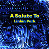 A Salute To Linkin Park by The Rock Heroes