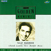 Play & Download G.M-Talat Mahmood- Chand Lamhe Teri Mehfil Mein by Talat Mahmood | Napster