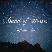 Play & Download Infinite Arms by Band of Horses | Napster
