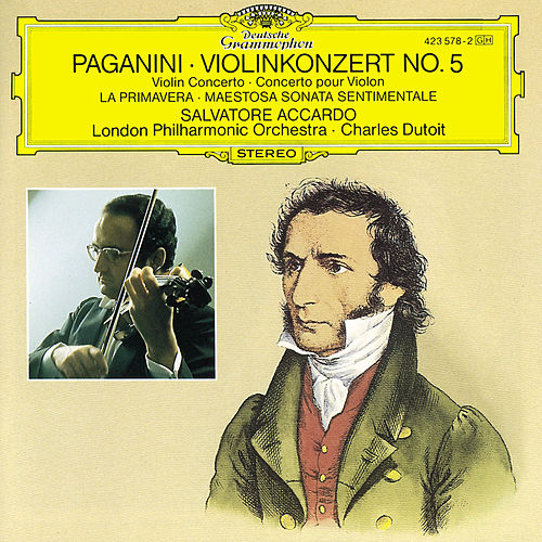 Play & Download Paganini: Violin Concerto No.5; La Primavera; Maestosa Sonata sentimentale by Salvatore Accardo | Napster