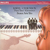Play & Download Ravel: Piano Trio in A minor/Chausson: Piano Trio in G minor by Beaux Arts Trio | Napster