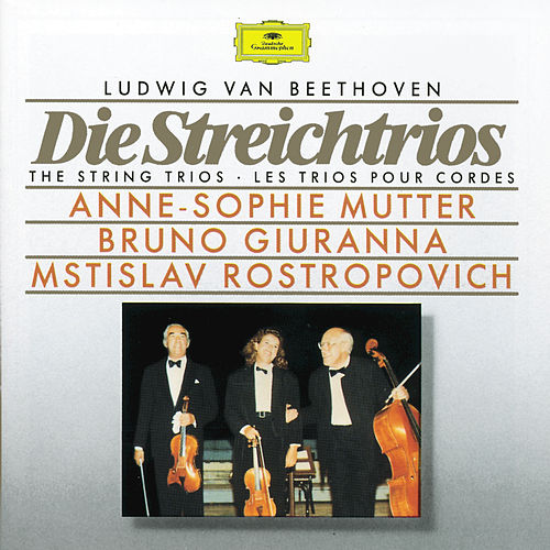 Play & Download Beethoven: The String Trios by Anne-Sophie Mutter | Napster