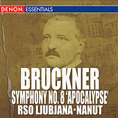Play & Download Bruckner: Symphony No. 8
