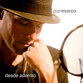 Play & Download Desde Adentro by Gian Marco | Napster