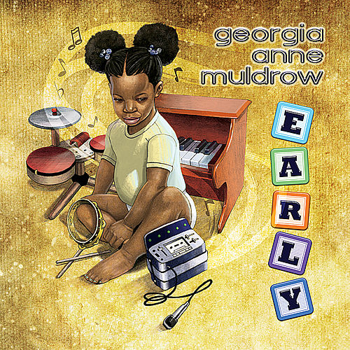 Play & Download Early by Georgia Anne Muldrow | Napster