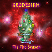 Play & Download 'Tis The Season by Geodesium | Napster
