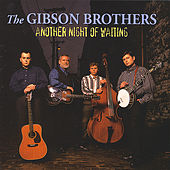 Play & Download Another Night Of Waiting - HH-1341 by The Gibson Brothers   Napster