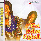 Play & Download The Best Of Evi Edna Ogholi by Evi-Edna Ogholi | Napster