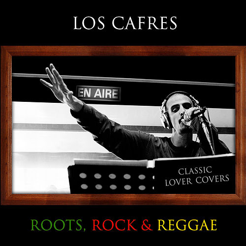 Classic Lover Covers by Los Cafres