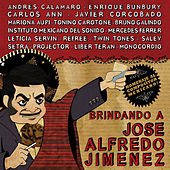 Brindando a José Alfredo Jiménez by Various Artists