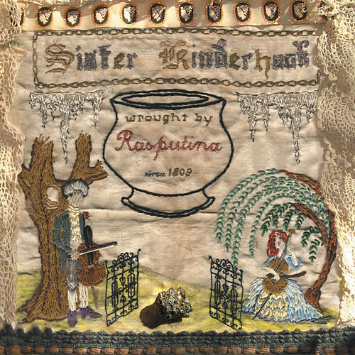 Play & Download Sister Kinderhook by Rasputina | Napster