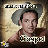 Play & Download Gospel by Stuart Hamblen | Napster