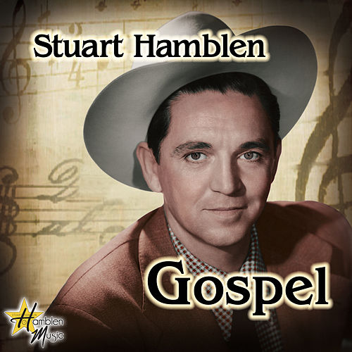 Gospel by Stuart Hamblen
