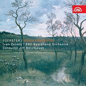 Foerster: Violin Concertos by Various Artists