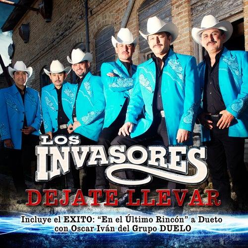 Play & Download Dejate Llevar by Los Invasores De Nuevo Leon | Napster