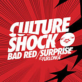 Play & Download Bad Red / Surprise by Culture Shock (Electronic) | Napster