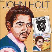 Play & Download The Further You Look / Dusty Roads by John Holt   Napster