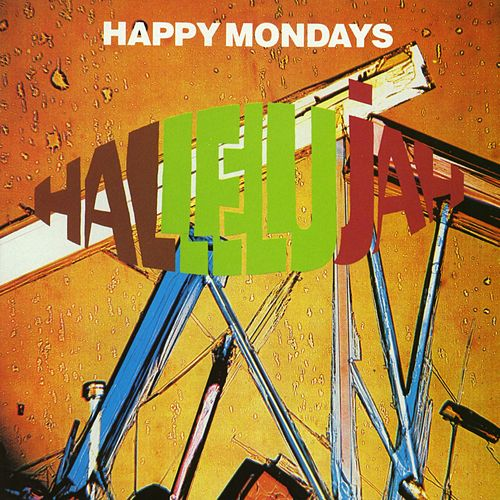 Play & Download Hallelujah by Happy Mondays | Napster