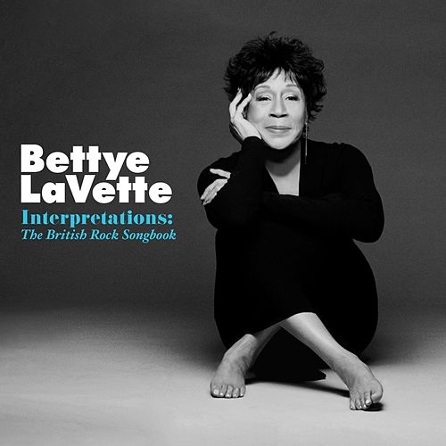 Play & Download Interpretations: The British Rock Songbook by Bettye LaVette | Napster