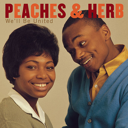 Play & Download We'll Be United by Peaches & Herb | Napster
