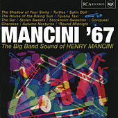 Play & Download Mancini '67 by Henry Mancini | Napster