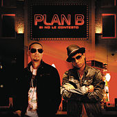 Play & Download Si No Le Contesto by Plan B | Napster