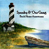 Play & Download Back Home Americana, Vol. 1 by Spanky & Our Gang | Napster