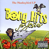 The Monkeybird LP by Bong Hits for Jesus