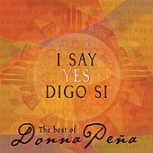 Play & Download I Say Yes / Digo Si by Donna Peña | Napster