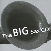 The Big Sax CD by Various Artists