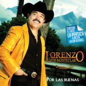 Play & Download Por Las Buenas by Lorenzo De Monteclaro | Napster