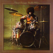 Them Changes by Buddy Miles