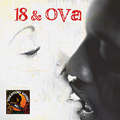 18 And Ova - Riddim Driven by Various Artists