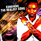 The Realest Song - Single by Konshens