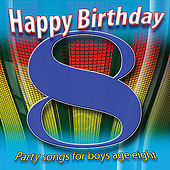 Happy Birthday Boy, Age 8 by Various Artists