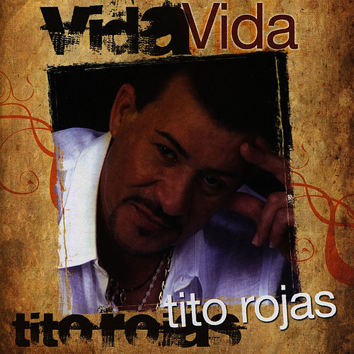 Play & Download Vida by Tito Rojas | Napster