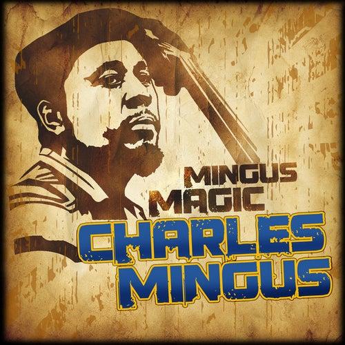 Mingus Magic by Charles Mingus