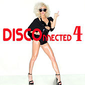 Play & Download DISCOnnected 4 by Various Artists | Napster