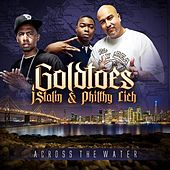 Play & Download Across The Water - Single by Goldtoes | Napster