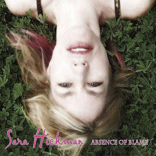 Play & Download Absence Of Blame by Sara Hickman | Napster