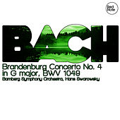 Play & Download Bach: Brandenburg Concerto No. 4 in G major, BWV 1049 by Hans Swarowsky | Napster