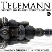 Play & Download Telemann: Concerto for Trumpet, Strings & Bass Continuo No.2 by Hanspeter Gmur | Napster